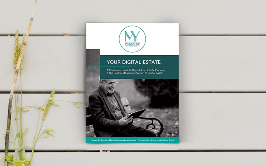 Megan Yip Your Digital Estate Consumer Guide